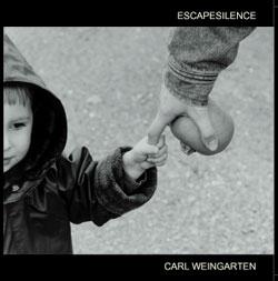 Carl Weingrten - escapesilence