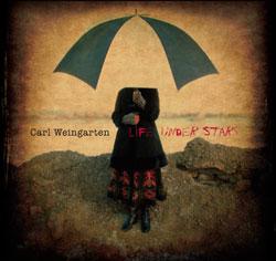 Carl Weingrten - Life Under Stars