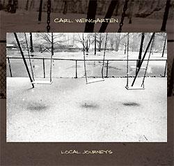 Carl Weingrten - Local Journeys