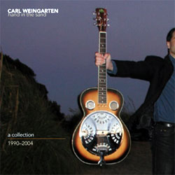 Carl Weingarten: Hand in the Sand: A Collection 1990-2004